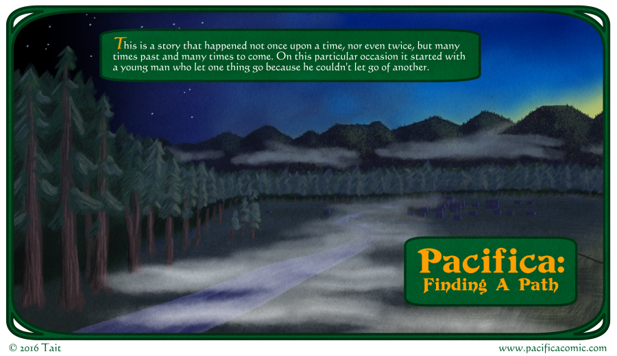 Pacifica: Finding a Path - The Journey Begins